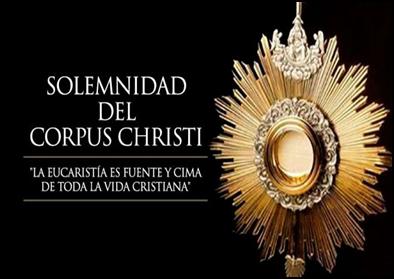 COMIENZA EL TRIDUO PREPARATORIO DE LA SOLEMNIDAD DEL CORPUS CHRISTI