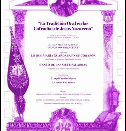 X EDICIÓN DE LA TRADICIÓN ORAL EN LAS COFRADÍAS DE JESÚS NAZARENO