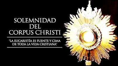 LA IGLESIA CELEBRÓ LA SOLEMNIDAD DEL CORPUS CHRISTI