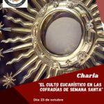 ESTE VIERNES, DÍA 23, CHARLA FORMATIVA ORGANIZADA POR LA AGRUPACIÓN DE COFRADÍAS