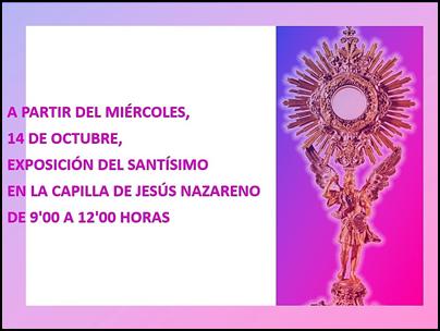 SE REINICIA LA EXPOSICIÓN Y ADORACIÓN DEL SANTÍSIMO EN LA CAPILLA DE JESÚS