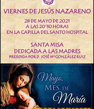 MAÑANA CELEBRAMOS UN NUEVO «VIERNES DE JESÚS NAZARENO»