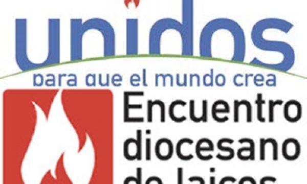 NUESTRA HERMANDAD ESTARÁ PRESENTE EN EL ENCUENTRO DIOCESANO DE LAICOS