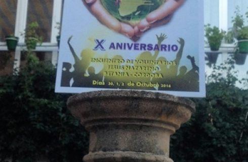 CRÓNICA DEL X ENCUENTRO DE VOLUNTARIOS DE JESÚS NAZARENO